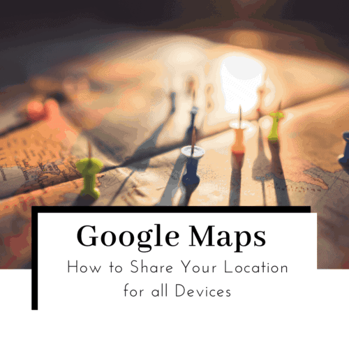 How-to-share-your-location-on-google-maps-featured-image-500x500