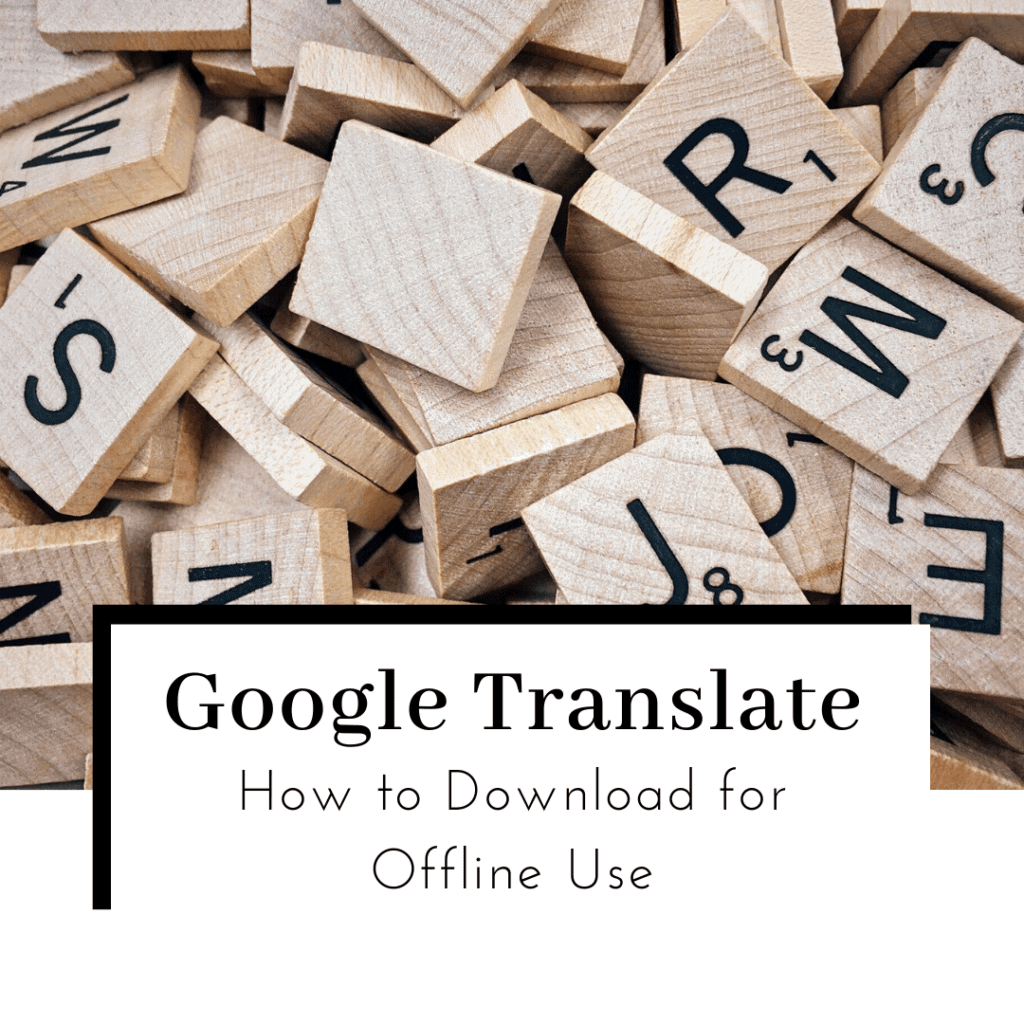 how-to-download-google-translate-language-offline-featured-image-1024x1024
