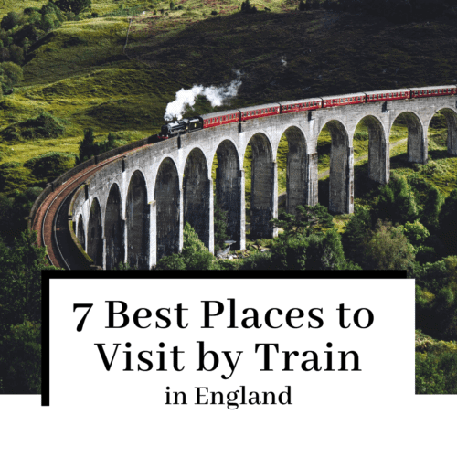 best-places-to-visit-in-england-by-train-featured-500x500
