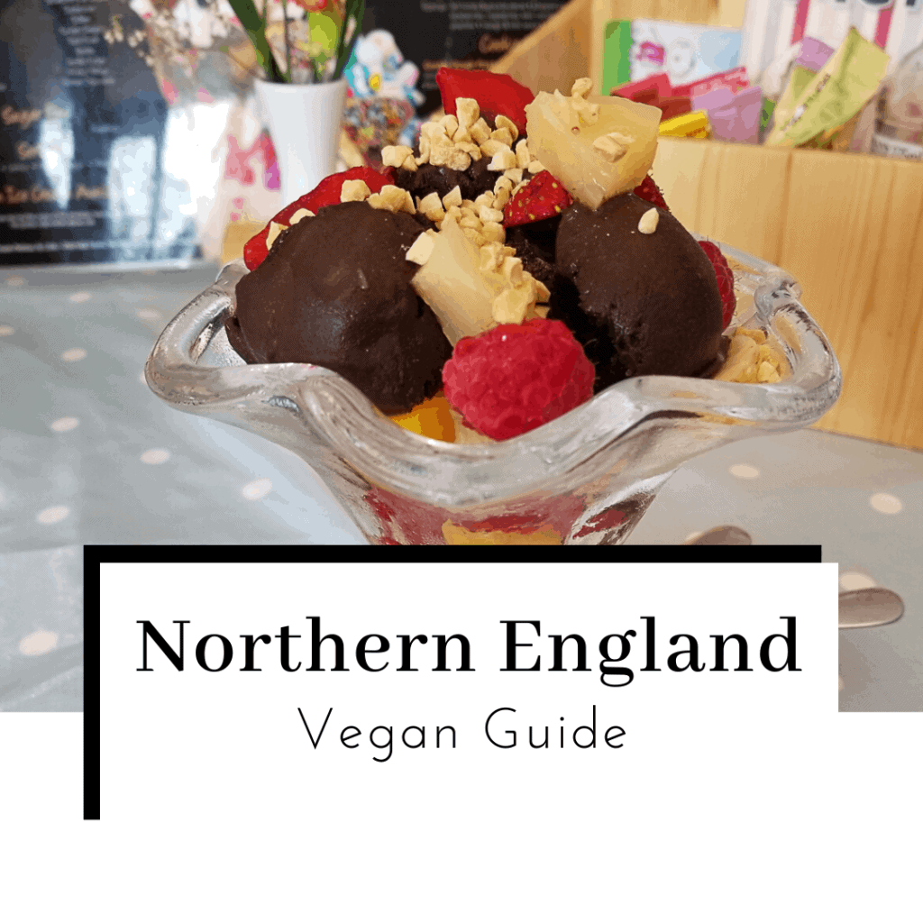 Vegan-Guide-to-Northern-England-Featured-Image-1024x1024