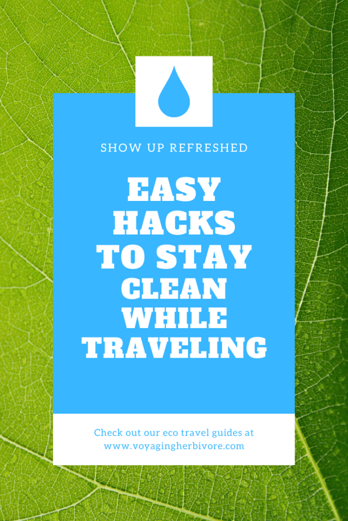 easy-hacks-to-stay-clean-while-traveling-683x1024