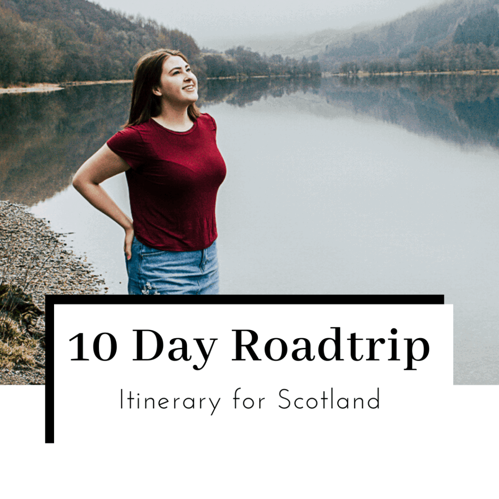 10-Day-Scotland-Roadtrip-Itinerary-Featured-Image-1024x1024