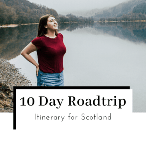 10-Day-Scotland-Roadtrip-Itinerary-Featured-Image-300x300