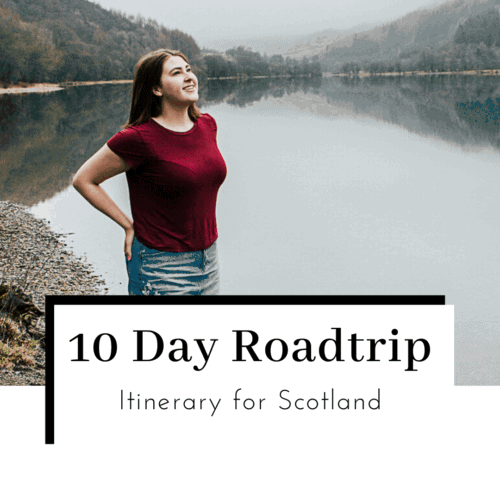 10-Day-Scotland-Roadtrip-Itinerary-Featured-Image-500x500
