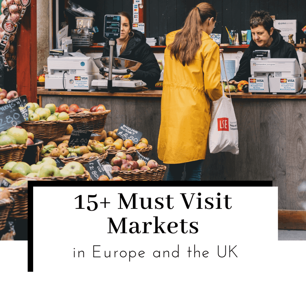 15-Must-Visit-Markets-in-Europe-and-the-UK-As-Recommended-by-Travel-Bloggers-Featured-Image-1024x1024