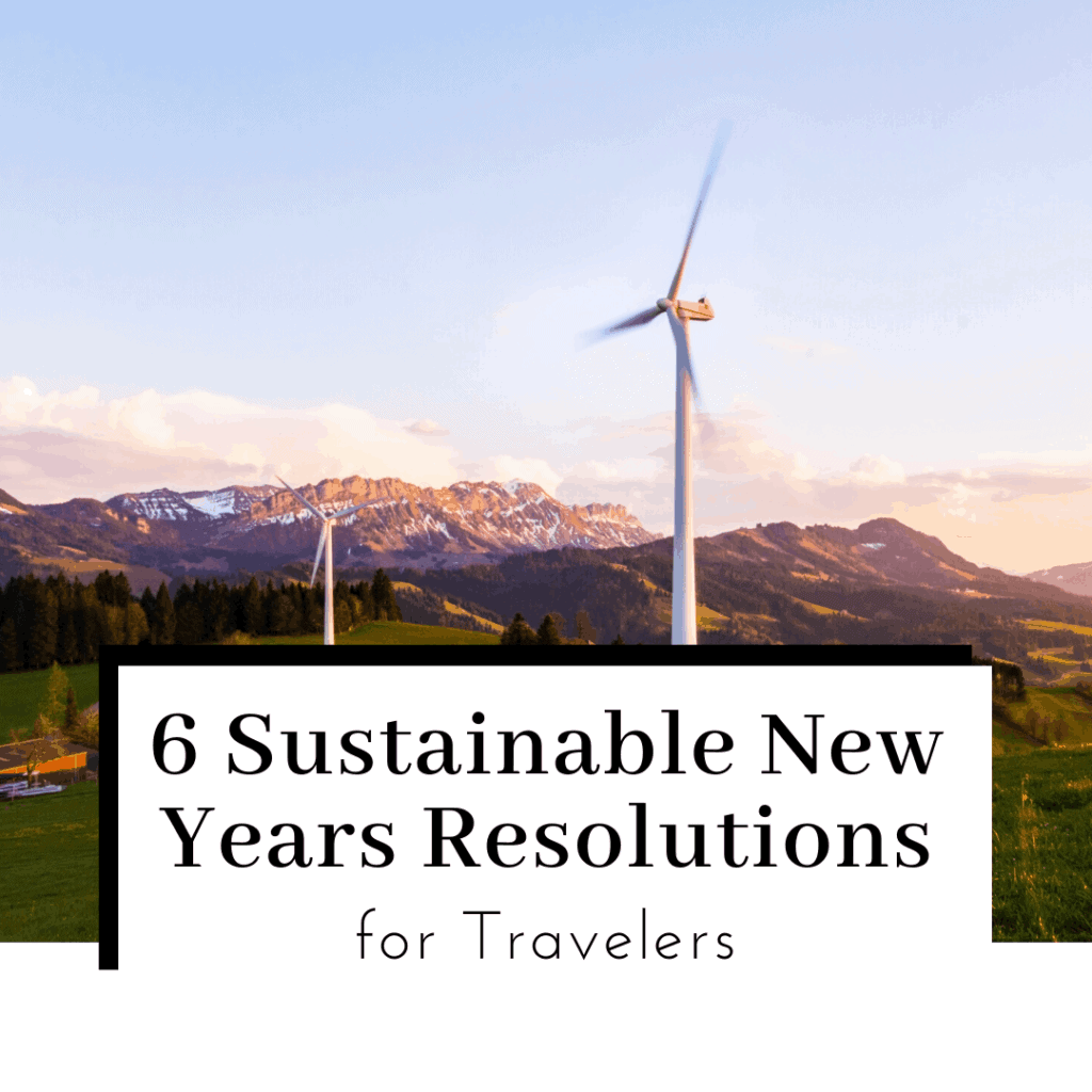 6-Sustainable-new-years-resolutions-for-travelers-featured-image-1024x1024