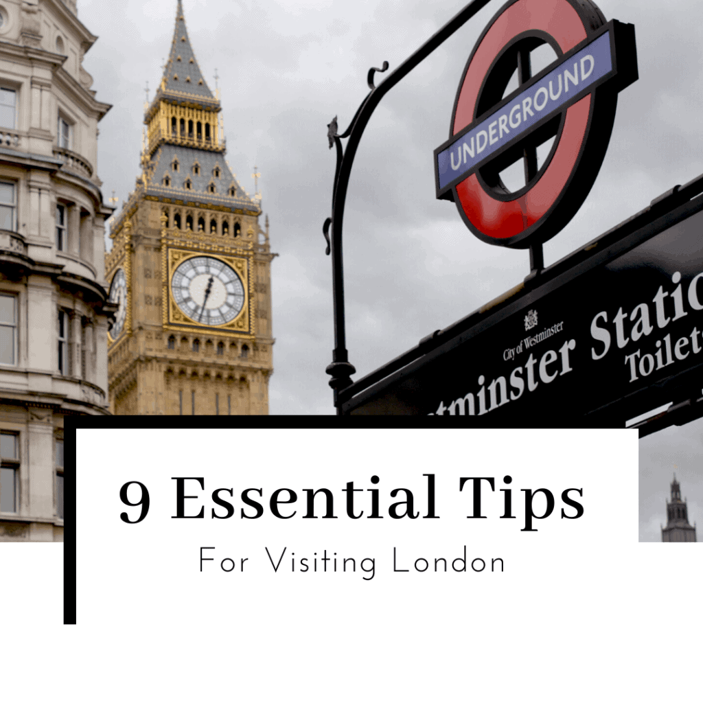 9-essential-tips-for-visiting-london-featured-image-1024x1024