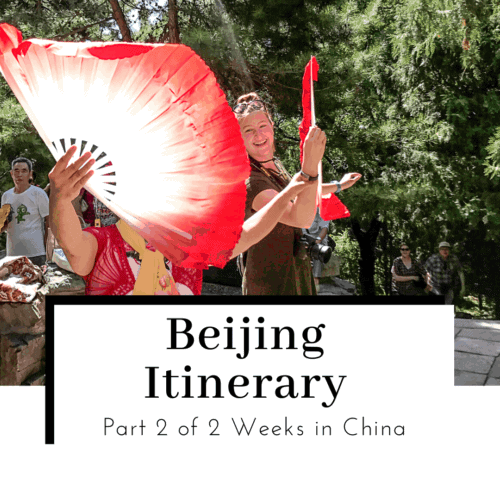 Beijing-Itinerary-Part-2-of-2-Weeks-in-China-Featured-Image-500x500