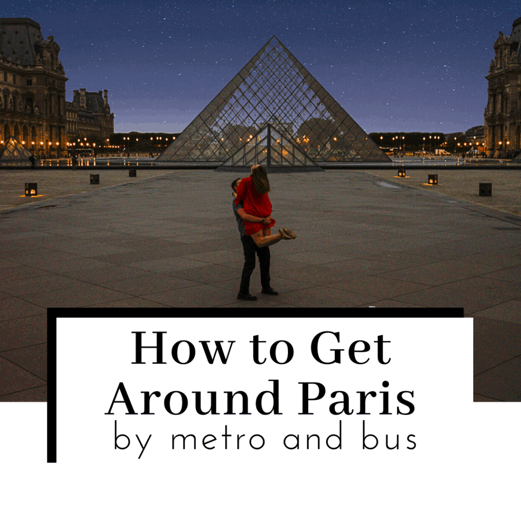 How-to-Get-Around-Paris-by-Metro-and-Bus-Featured-IMage-1024x1024