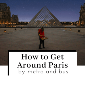 How-to-Get-Around-Paris-by-Metro-and-Bus-Featured-IMage-300x300