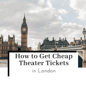 How-to-Get-Cheap-Theater-Tickets-in-London-Featured-Image-300x300
