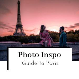Photo-Inspo-GUide-to-Paris-Featured-IMage-300x300