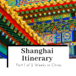 Shanghai-Itinerary-Part-1-of-2-Weeks-in-China-Featured-Image-150x150