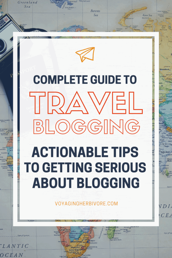 Ultimate-Guide-to-Getting-Serious-about-travel-blogging-3-683x1024