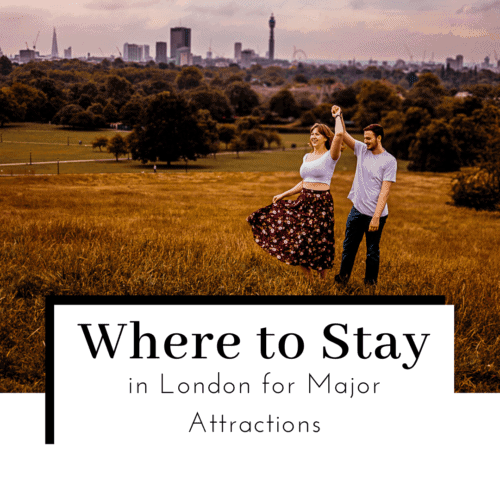 Where-to-Stay-in-London-for-Major-Attractions-Featured-Image-500x500