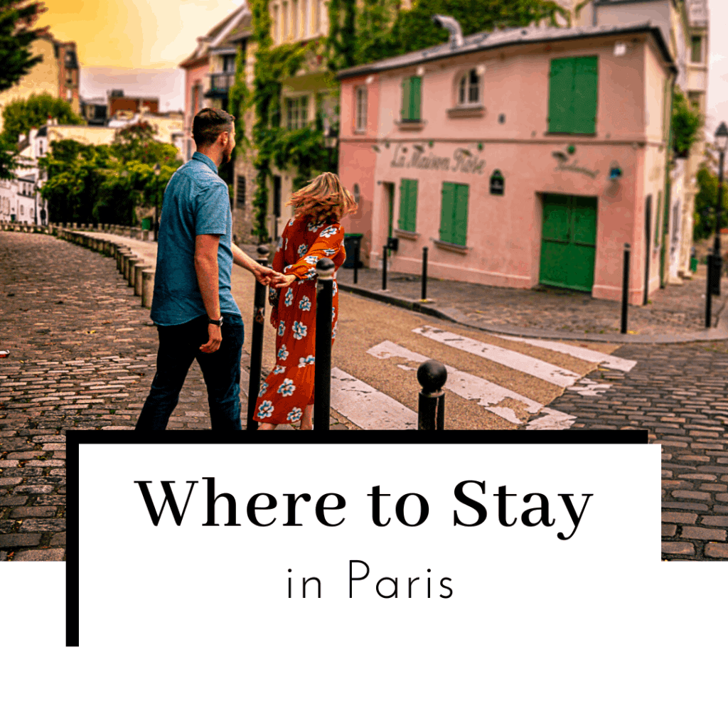 Where-to-Stay-in-Paris-Featured-Image-1024x1024