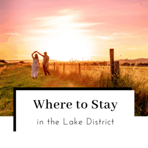 Where-to-Stay-in-the-Lake-District-Featured-Image-300x300