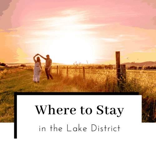 Where-to-Stay-in-the-Lake-District-Featured-Image-500x500