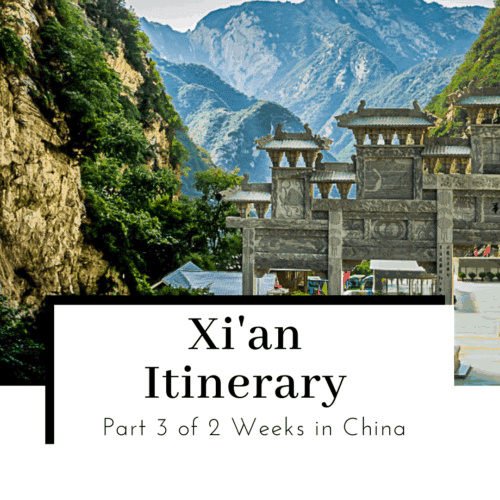 Xian-Itinerary-Part-3-of-2-Weeks-in-China-FeatureD-image-500x500