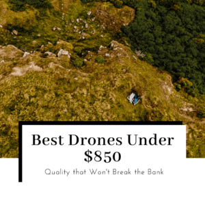 best-drones-under-850-featured-image-300x300