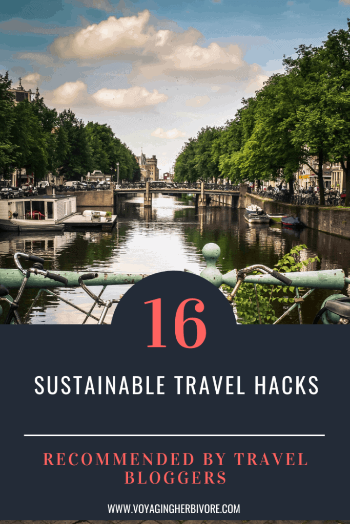 16-sustainable-travel-hacks-recommended-by-travel-bloggers-pinterest-683x1024