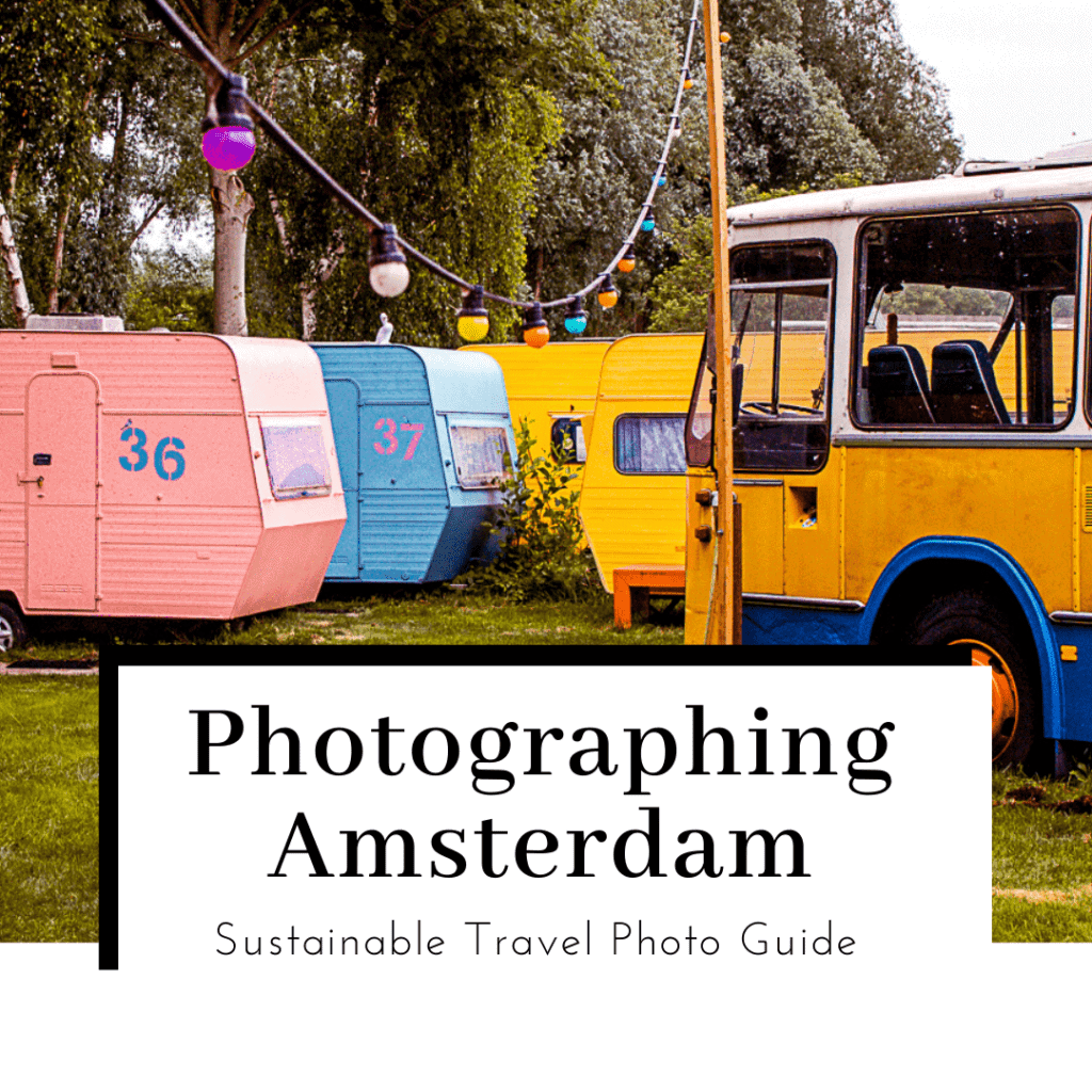 Photographing-Amsterdam-featured-image-1024x1024