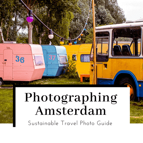 Photographing-Amsterdam-featured-image-500x500