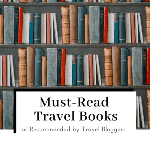must-read-travel-books-as-recommended-by-travel-bloggers-featured-image-500x500