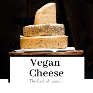 Best-vegan-cheese-in-london-featured-image-300x300