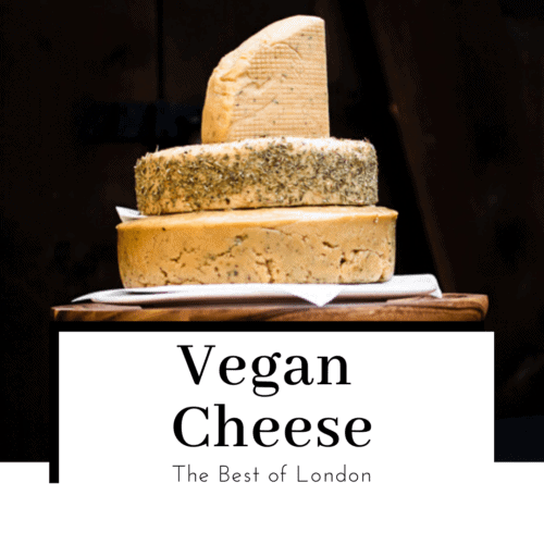 Best-vegan-cheese-in-london-featured-image-500x500