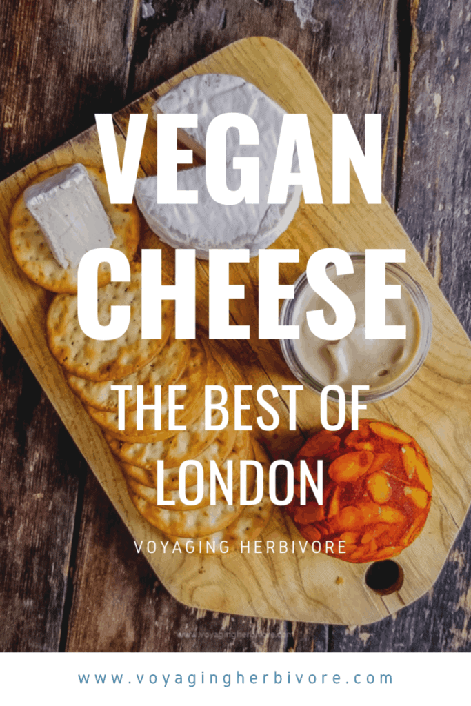 the-best-vegan-cheese-in-london-pinterest-683x1024