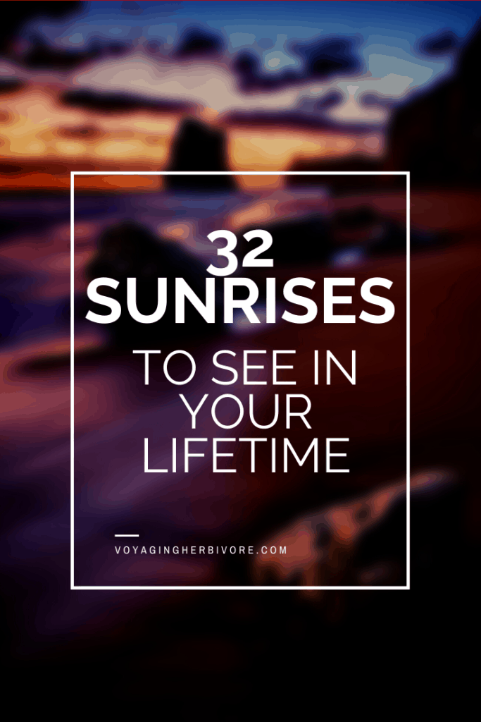 32-sunrises-to-see-in-your-lifetime-pinterest-4-683x1024