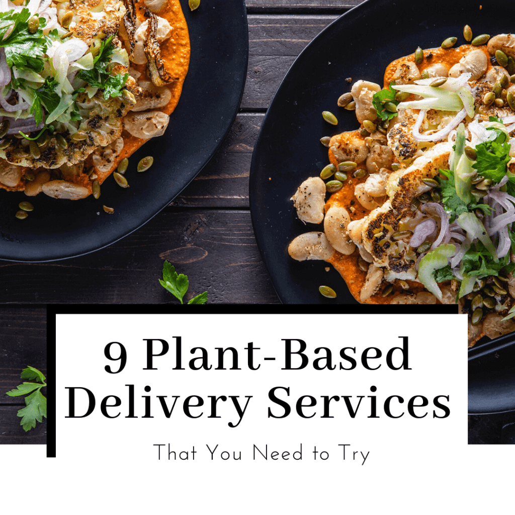 9-plant-based-vegan-meal-kits-delievery-services-featured-image-1024x1024