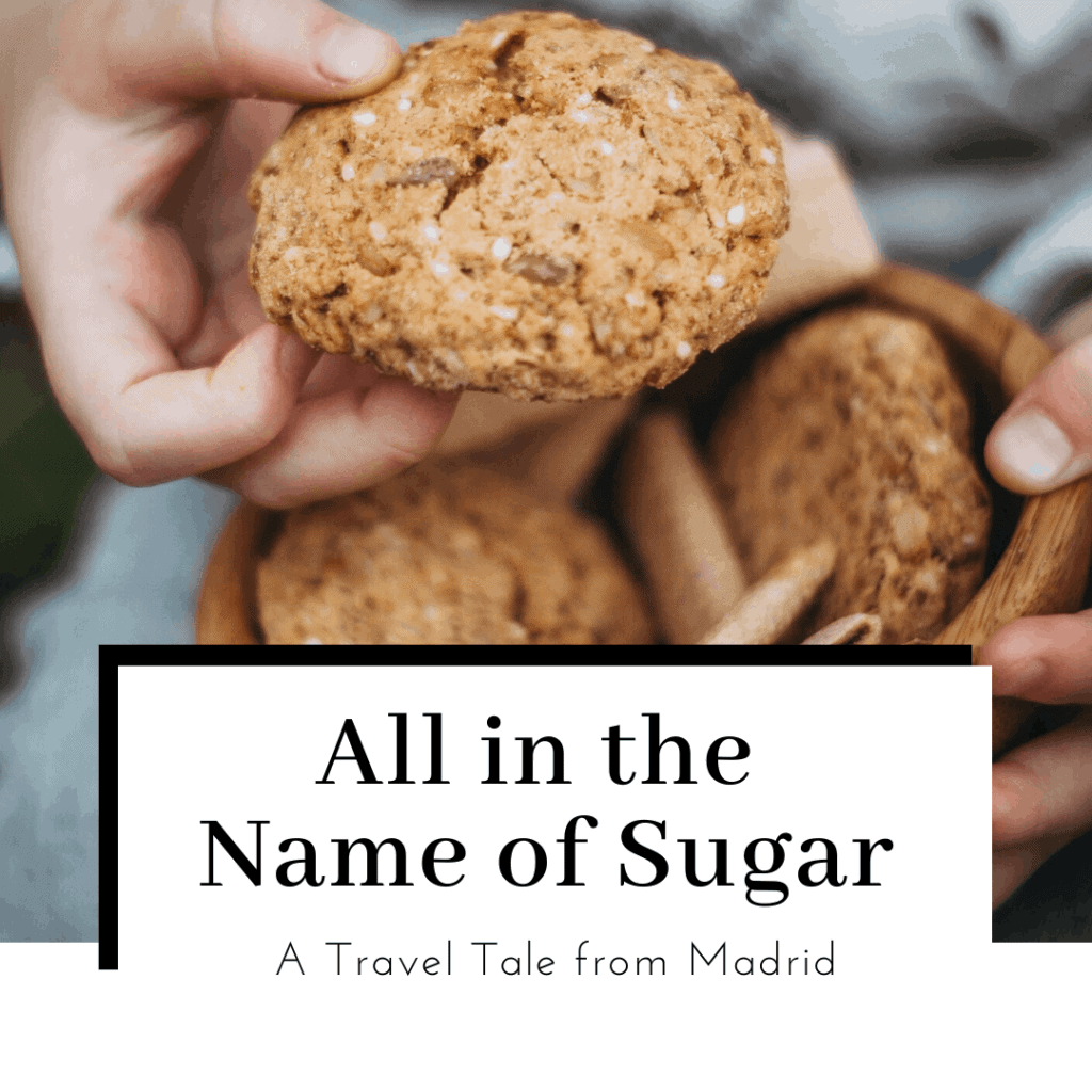 all-in-the-name-of-sugar-travel-tale-madrid-spain-featured-image-1024x1024
