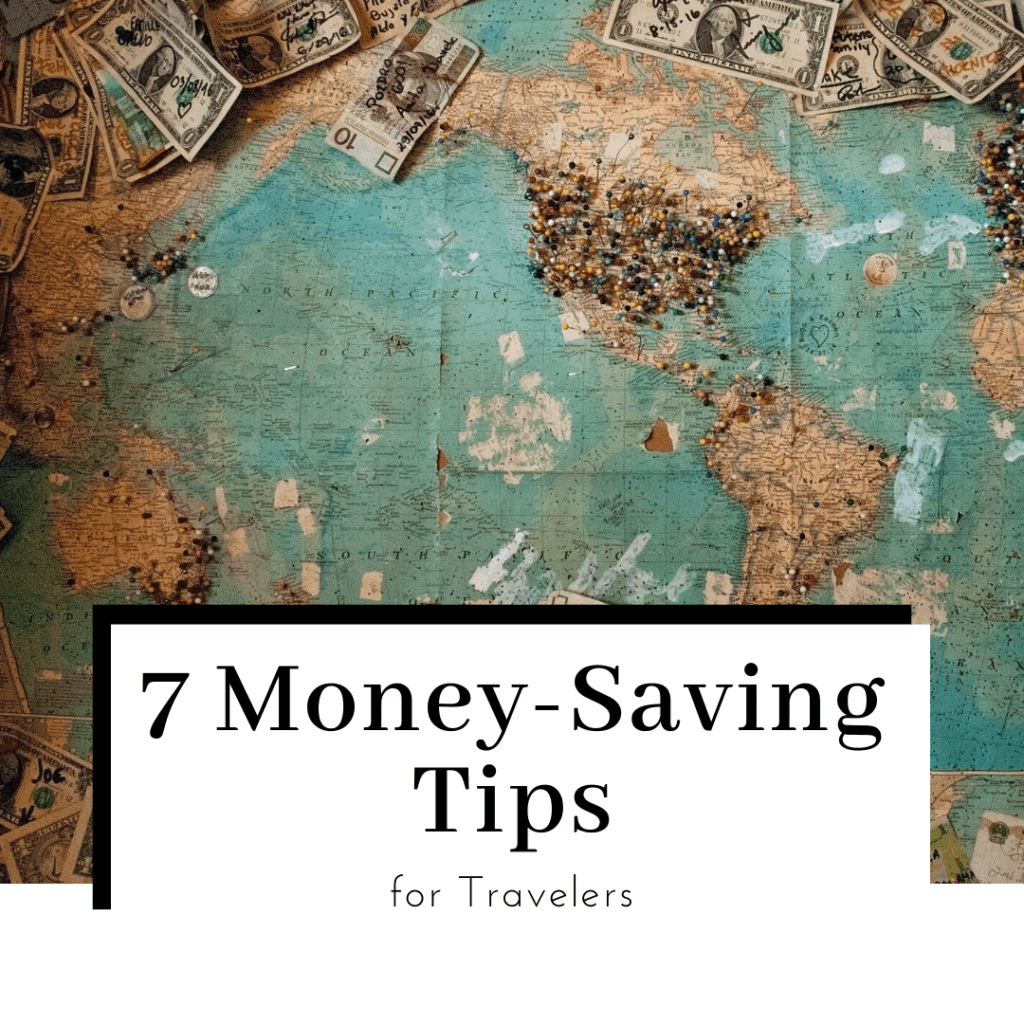 save-money-for-travel-7-money-saving-tips-for-travelers-featured-image-1024x1024
