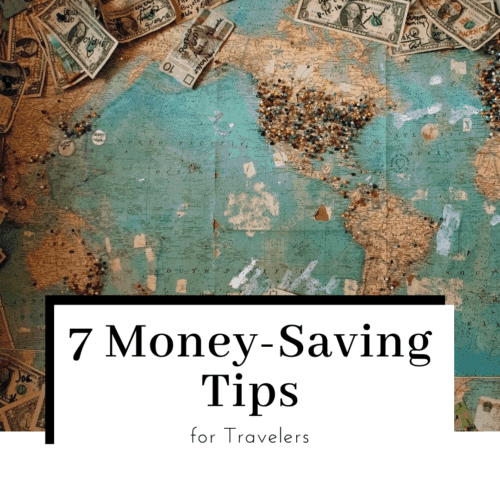 save-money-for-travel-7-money-saving-tips-for-travelers-featured-image-500x500