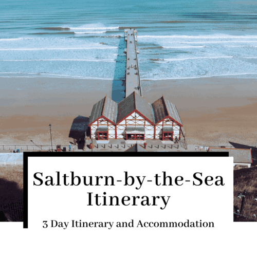 accomodation-in-saltburn-by-the-sea-itinerary-featured-image-500x500