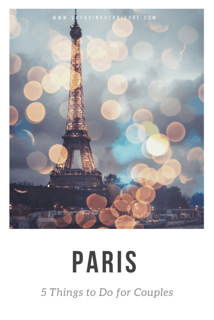 5-things-to-do-in-paris-for-couples-pinterest-683x1024