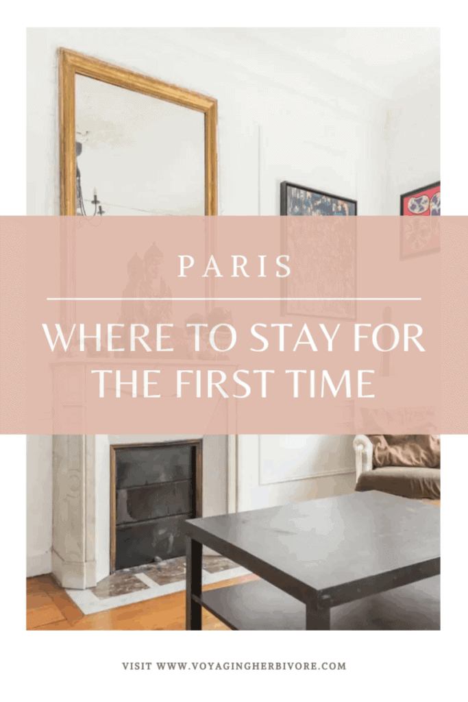 where-to-stay-in-paris-for-the-first-time-pinterest-2-683x1024