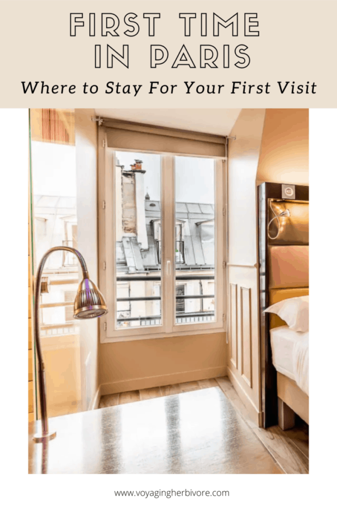 where-to-stay-in-paris-for-the-first-time-pinterest-5-683x1024
