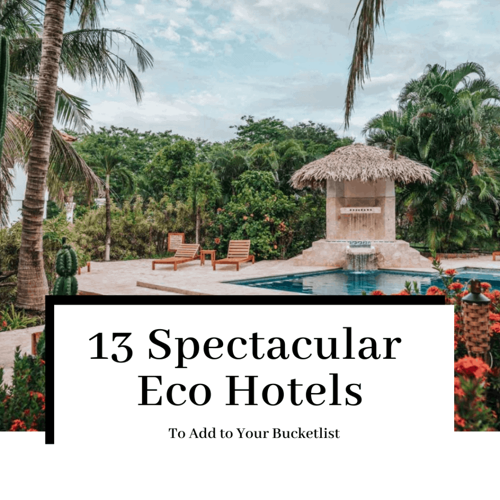 13-spectacular-eco-hotels-featured-1024x1024