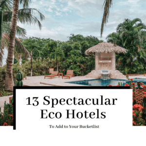 13-spectacular-eco-hotels-featured-300x300