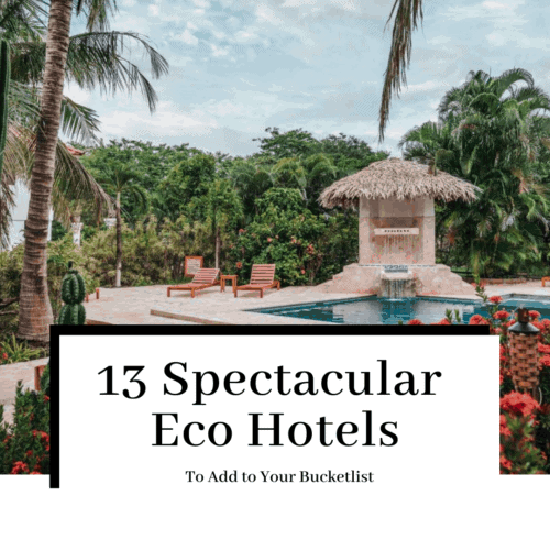 13-spectacular-eco-hotels-featured-500x500